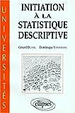 echange, troc Gérard Duthil, Dominique Vanhaecke - Initiation à la statistique descriptive