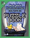 Uncle John's Bathroom Reader Puzzle Book #4 (Uncle John's Bathroom Reader Puzzle Books) (No. 4)