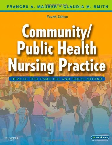 Community/Public Health Nursing Practice: Health for Families and...