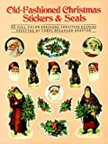 Old-Fashioned Christmas Stickers and Seals: 55 Full-Color Pressure-Sensitive Designs (0486254372) by Grafton, Carol Belanger