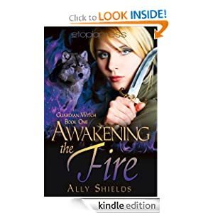 Awakening the Fire (Guardian Witch)