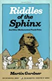 Riddles of the Sphinx (New Mathematical Library) by Martin Gardner