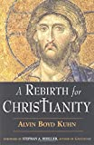 A Rebirth for Christianity