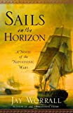 img - for Sails on the Horizon: A Novel of the Napoleonic Wars book / textbook / text book