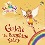 Rainbow Magic - The Weather Fairies: Goldie the Sunshine Fairy | Daisy Meadows