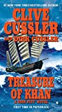 Treasure of Khan (A Dirk Pitt Adventure) (0425218236) by Clive Cussler; Dirk Cussler