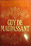 Complete Short Stories: v. 2 (0304934836) by Guy de Maupassant
