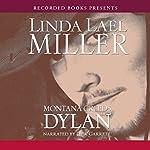 Montana Creeds: Dylan | Linda Lael Miller