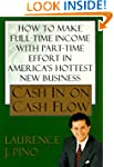 Cash in on Cash Flow: How to Make Ful...