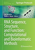 img - for RNA Sequence, Structure, and Function: Computational and Bioinformatic Methods (Methods in Molecular Biology) book / textbook / text book