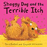 David Bedford Shaggy Dog and the Terrible Itch (Little Tiger Mini Hardbacks)