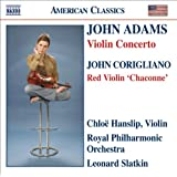 Adams, J.: Violin Concerto / Corigliano: Chaconne From The Red Violin