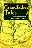 Grandfather Tales (0395561507) by Chase, Richard