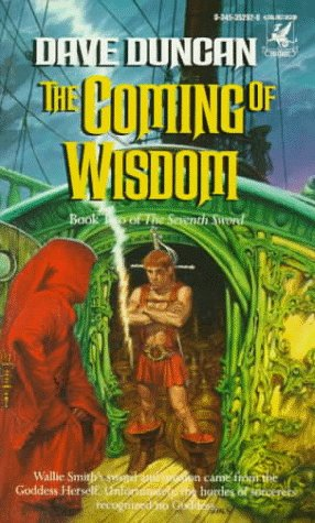 Image for Coming of Wisdom (Book 2 of the Seventh Sword)