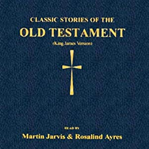 Classic Stories of the Old Testament Audiobook