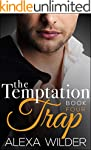 The Temptation Trap, Book Four (An Al...