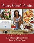 Pastry Queen Parties: Entertaining Fr...