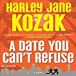A Date You Can't Refuse | Harley Jane Kozak