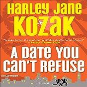 A Date You Can't Refuse | Harley Jane Kozak