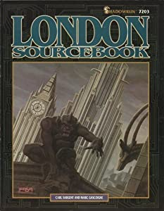 London Sourcebook (Shadowrun, 7203) by Carl Sargent, Sharon T. Mulvihill and Donna Ippolito
