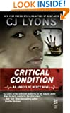 Critical Condition: (InterMix) (Angels of Mercy Book 4)