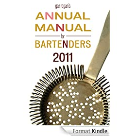 gaz regan's ANNUAL MANUAL for BARTENDERS, 2011