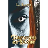 Defiance of Nightby L. Bates