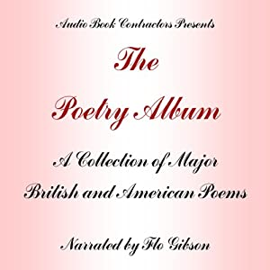The Poetry Album: A Collection of Works By Major Romantic and Victorian Poets | [Audio Book Contractors]