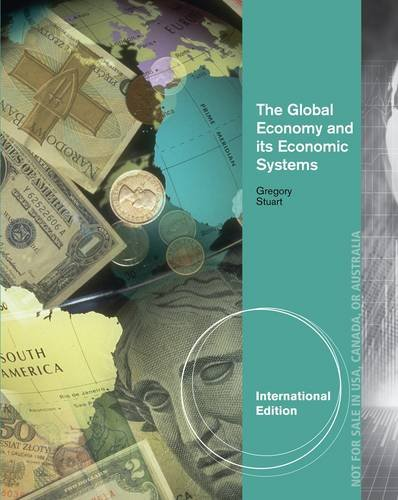The Global Economy and its Economic SystemsFrom South-Western College Publishing