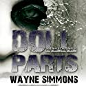 Doll Parts (       UNABRIDGED) by Wayne Simmons Narrated by Melanie McHugh