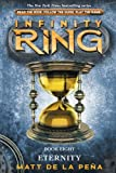 img - for Infinity Ring #8: Eternity book / textbook / text book