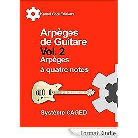 Arp�ges de Guitare Vol. 2: Arp�ges � quatre notes