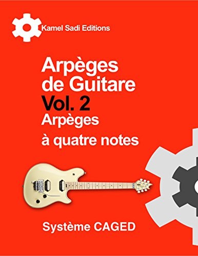 Arpèges de Guitare Vol. 2: Arpèges à quatre notes (French Edition) Reviews
