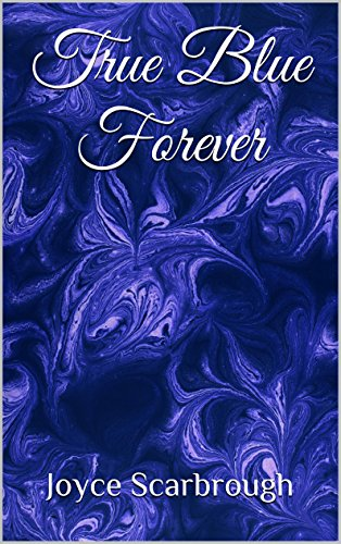 True Blue Forever by Joyce Scarbrough ebook deal