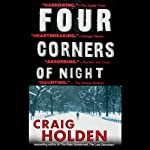 Four Corners of Night | Craig Holden