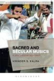 img - for Sacred and Secular Musics: A Postcolonial Approach (Bloomsbury Studies in Religion and Popular Music) book / textbook / text book