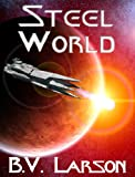 img - for Steel World (Undying Mercenaries Series Book 1) book / textbook / text book