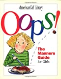 img - for Oops!: The Manners Guide for Girls (American Girl Library) book / textbook / text book