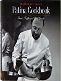 Joachim Splichal's Patina Cookbook: Spuds, Truffles and Wild Gnocchi (Great Chefs--Great Restaurants) (0002554747) by Splichal, Joachim