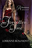 Forgotten Time (Ravenhurst Series, #1) A New Adult Time Travel Romance