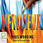 Kerosene | Chris Wooding