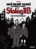 vignette de 'Moi, René Tardi, prisonnier de guerre au Stalag IIB n° 2<br /> Mon retour en France (Jacques Tardi)'