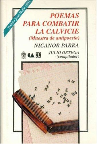 Poemas para combatir la calvicie.  Muestra de antipoesia (Literatura) (Spanish Edition)