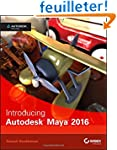 Introducing Autodesk Maya 2016: Autod...
