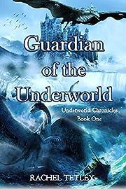 Guardian of the Underworld: Underworld Chronicles