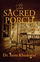 The Sacred Porch (English Edition)