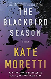 Book Cover: The Blackbird Season: A Novel