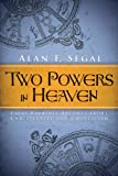 img - for Two Powers in Heaven: Early Rabbinic Reports about Christianity and Gnosticism book / textbook / text book