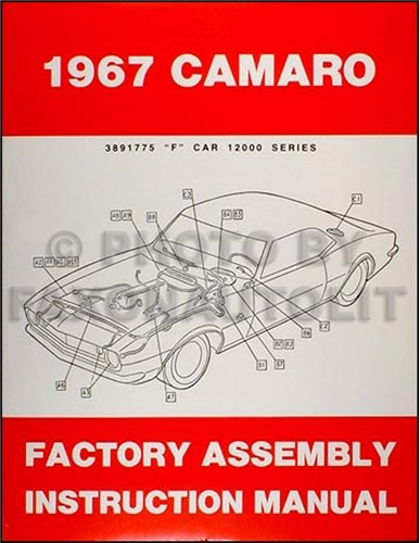 1967 Camaro Factory Assembly Manual Reprint including RS SS Z28 (1967 Camaro Restoration compare prices)