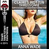 Claire's Hot Tub Threesome: MFM Double Penetration Threesome